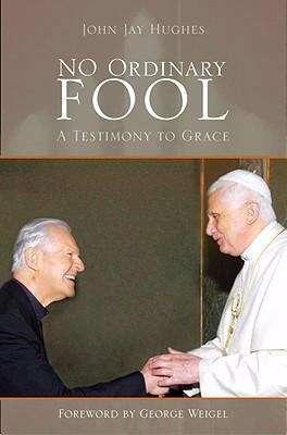No Ordinary Fool: A Testimony to Grace