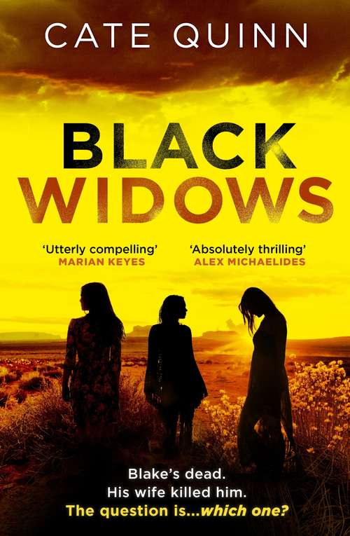 Black Widows: Blake's dead. His wife killed him. The question is… which one?