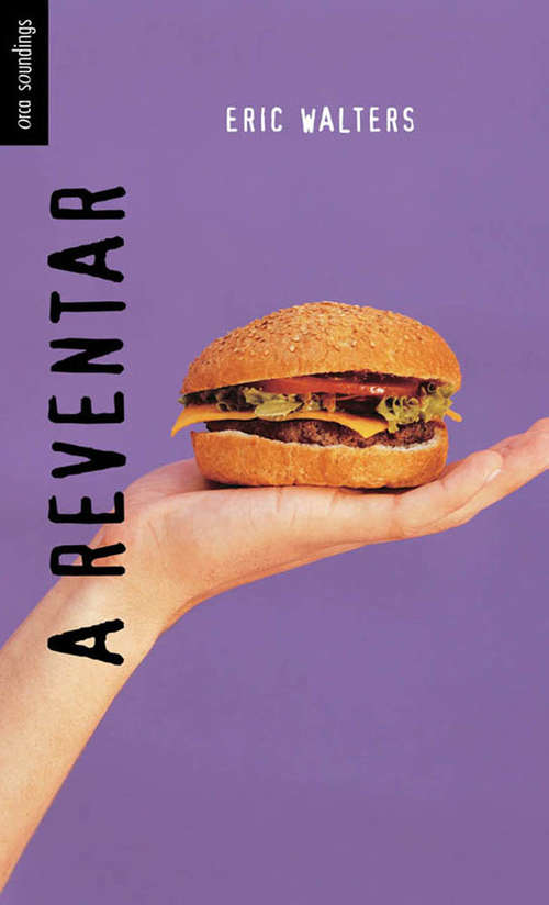 Collection sample book cover A Reventar de Eric Walters, una hamburguesa