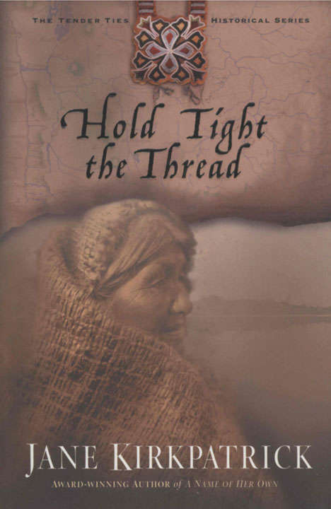 Hold Tight the Thread (Tender Ties #3)