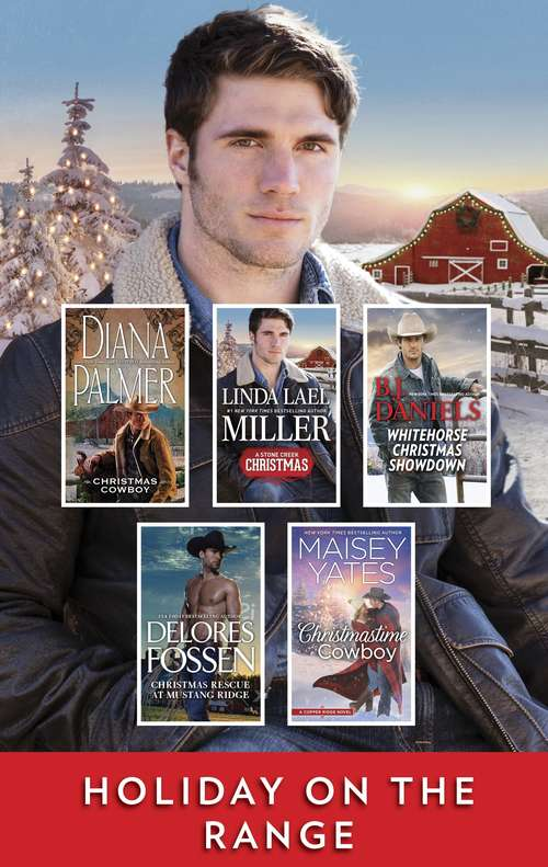 Holiday on the Range: A Christmas Western Collection