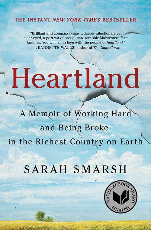 Collection sample book cover Heartland: A Memoir of Working Hard and Being Broke in the Richest Country on Earth by Sarah Smarsh