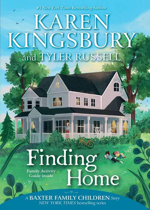 Finding Home (A Baxter Family Children Story)