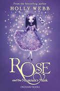 Rose 3: Book 3 (Rose Ser. #3)