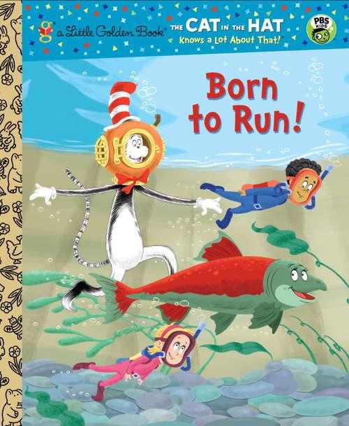 Born to Run! (Cat in the Hat/Seuss)