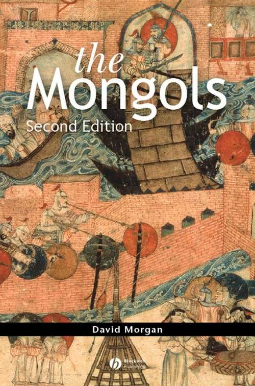 The Mongols: The Peoples of Asia (2nd Edition)