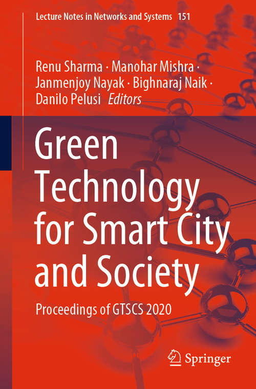 Green Technology for Smart City and Society: Proceedings of GTSCS 2020 (Lecture Notes in Networks and Systems #151)