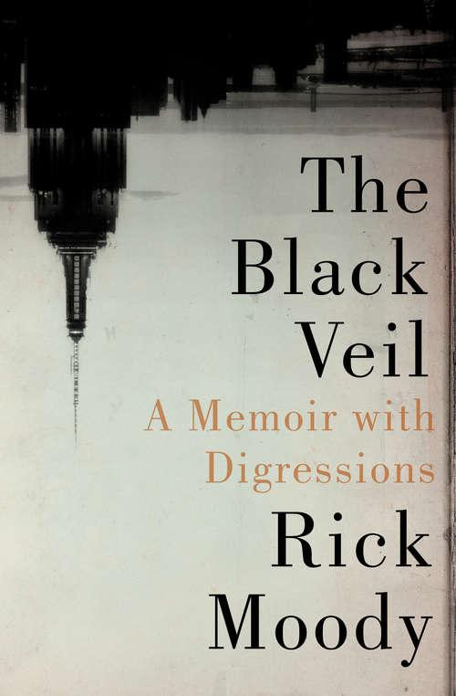 The Black Veil: A Memoir with Digressions (21 Ser. #35)