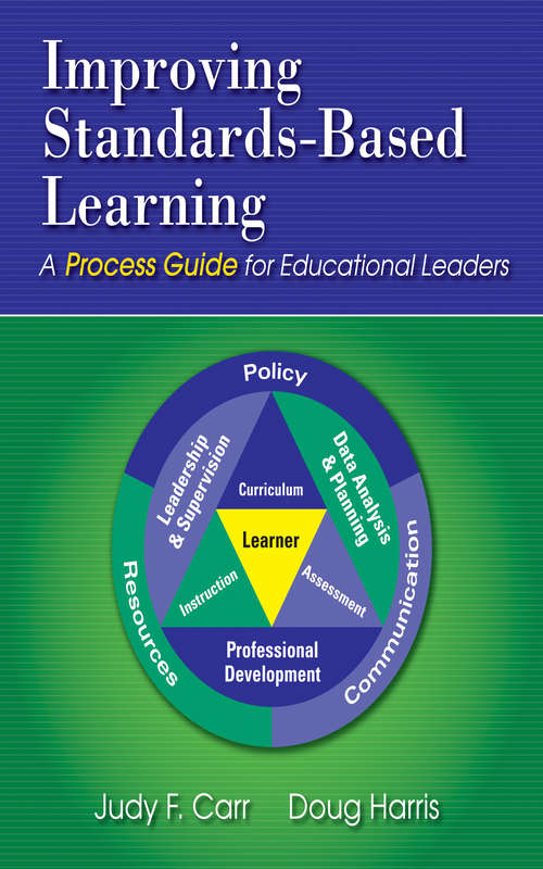 Improving Standards-Based Learning: A Process Guide for Educational Leaders
