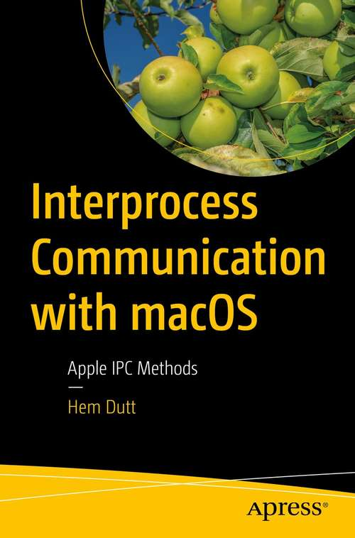 Interprocess Communication with macOS: Apple IPC Methods