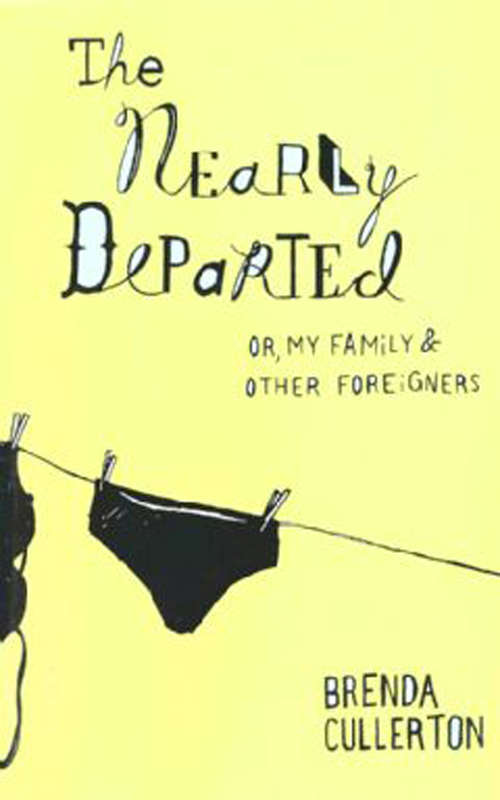 The Nearly Departed: Or my family & other foreigners