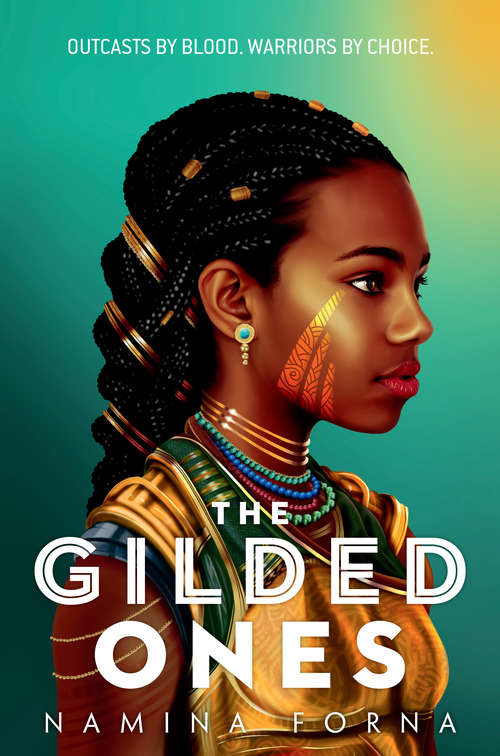 The Gilded Ones (The Gilded Ones #1) by Namina Forna