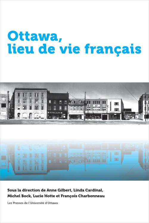 Ottawa, lieu de vie français (Amérique française)