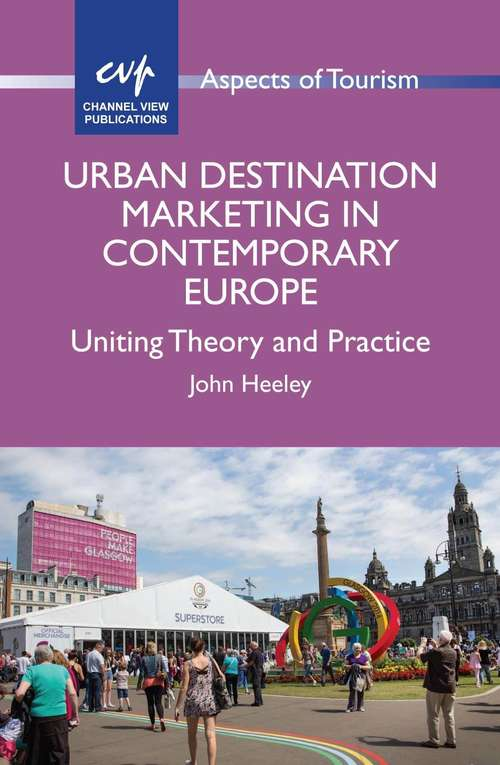 Urban Destination Marketing in Contemporary Europe