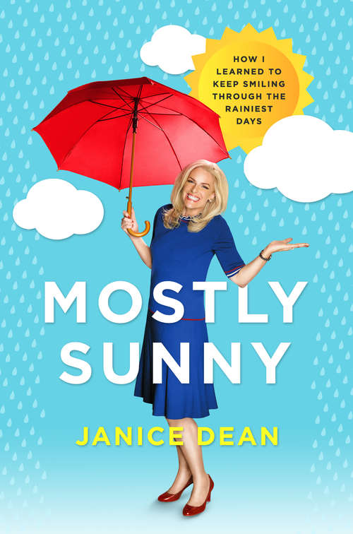 Mostly Sunny by Janice Dean