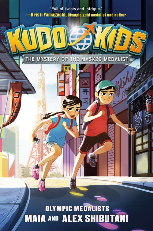 Kudo Kids: The Mystery of the Masked Medalist (Kudo Kids #1)