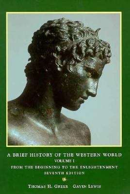 A Brief History of the Western World, Volume I: From the Beginning  to the Enlightenment (7th edition)