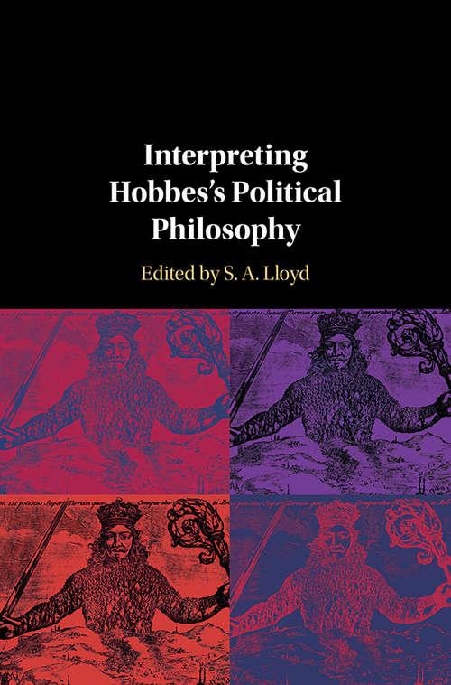 Interpreting Hobbes's Political Philosophy