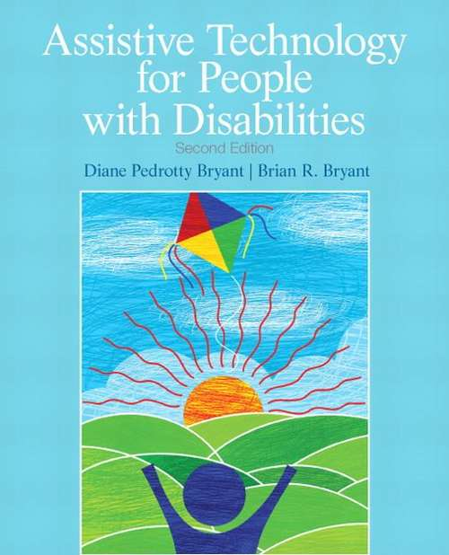 Assistive Technology For People With Disabilities (Second Edition)
