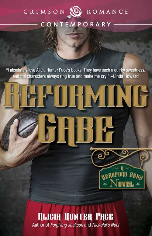 Reforming Gabe (Beauford Bend #3)