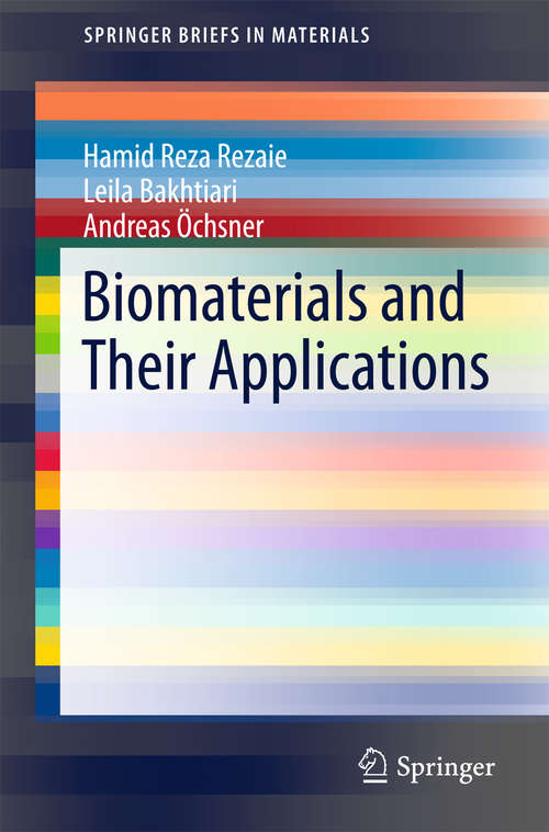 Biomaterials and Their Applications (SpringerBriefs in Materials)