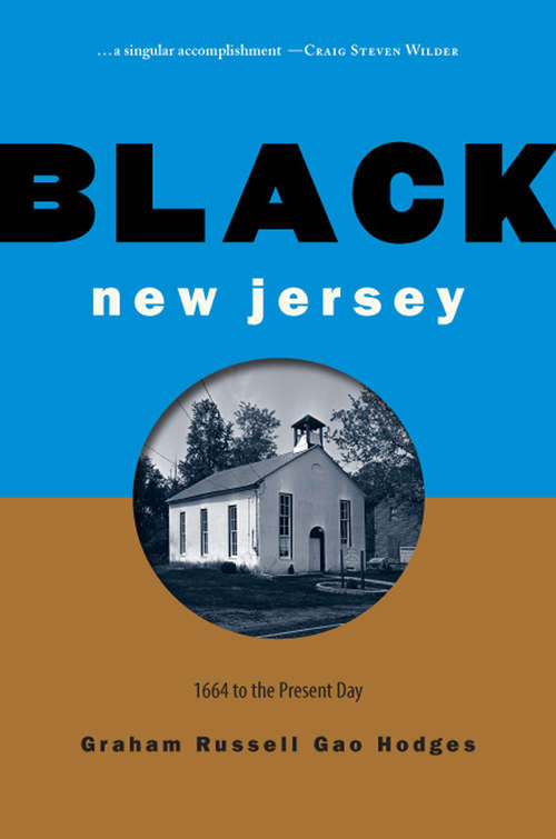 Black New Jersey: 1664 to the Present Day