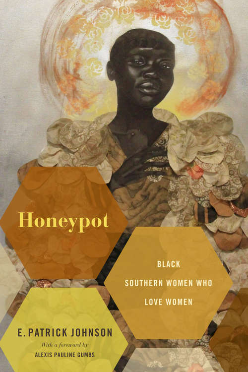 Honeypot: Black Southern Women Who Love Women