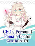 CEO's Personal Female Doctor (Volume 3 #3)