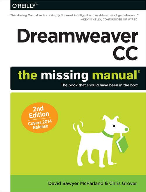 Dreamweaver CC: Covers 2014 release (Missing Manual Ser.)