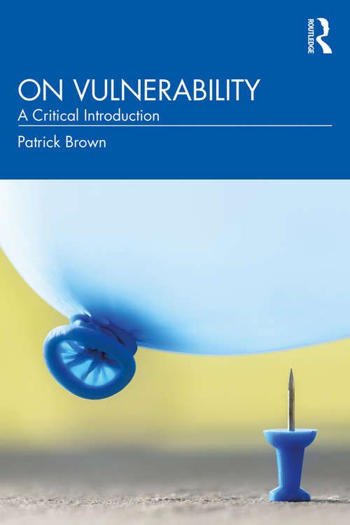 On Vulnerability: A Critical Introduction