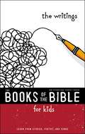 NIrV, The Books of the Bible for Kids: Learn from Stories, Poetry, and Songs