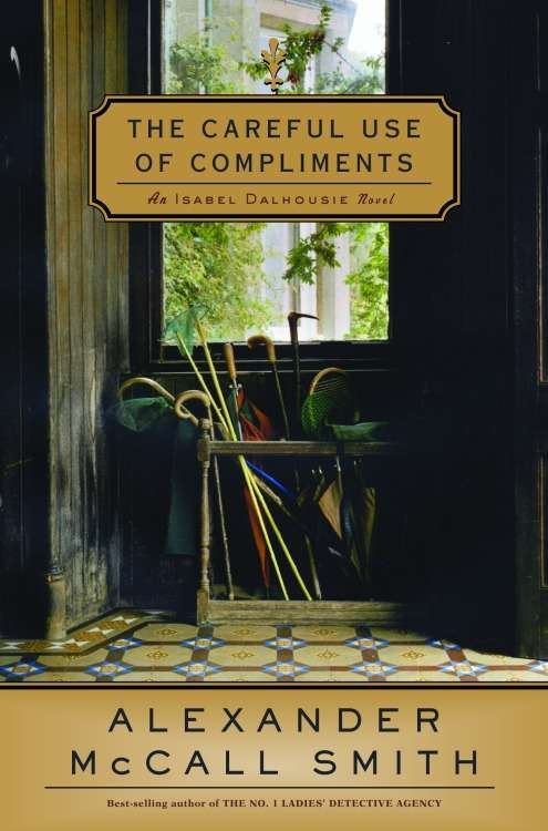 The Careful Use of Compliments (Isabel Dalhousie #4)