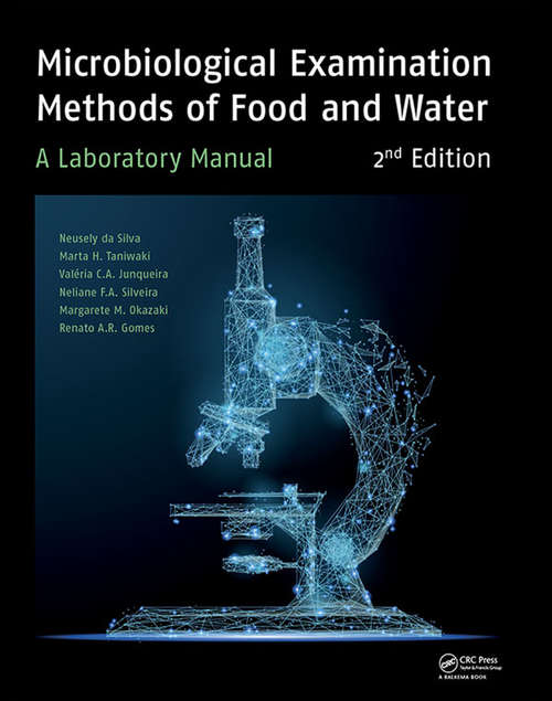 Microbiological Examination Methods of Food and Water: A Laboratory Manual, 2nd Edition