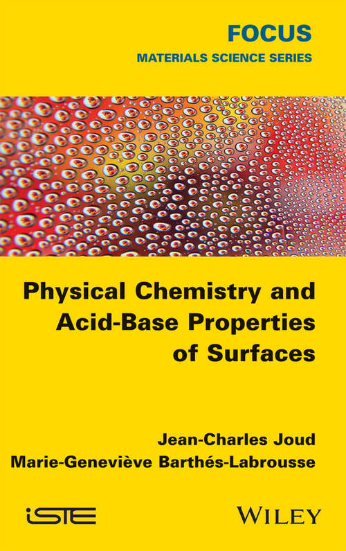Physical Chemistry and Acid-Base Properties of Surfaces