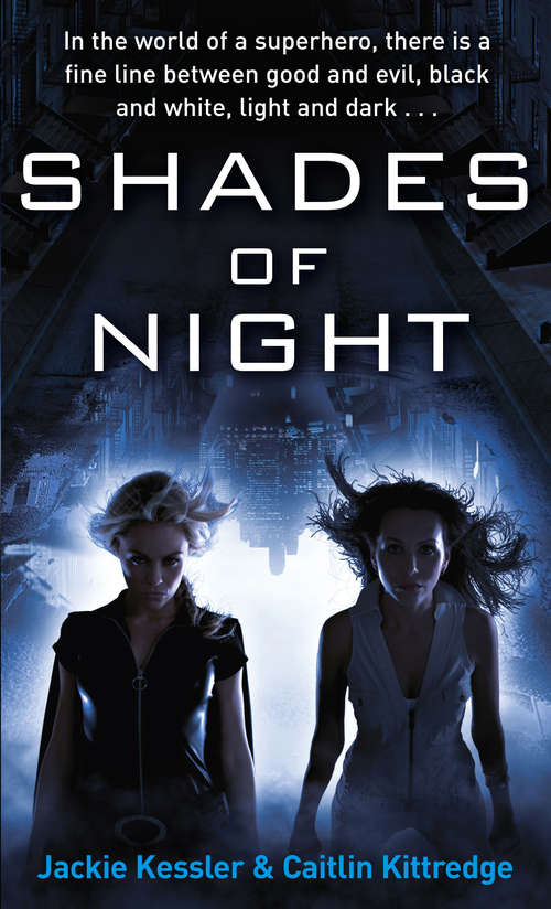 Shades Of Night: Number 2 in series (Icarus Project)