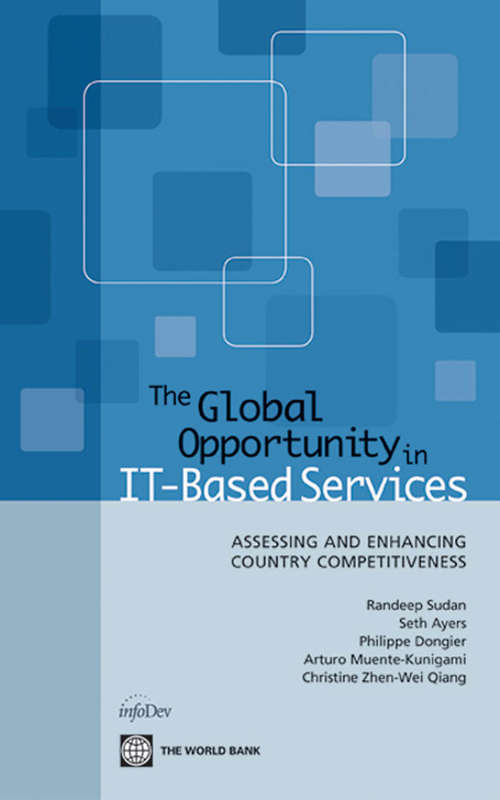 The Global Opportunity in IT-Based Services