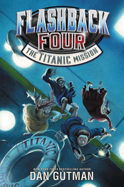 Flashback Four #2: The Titanic Mission