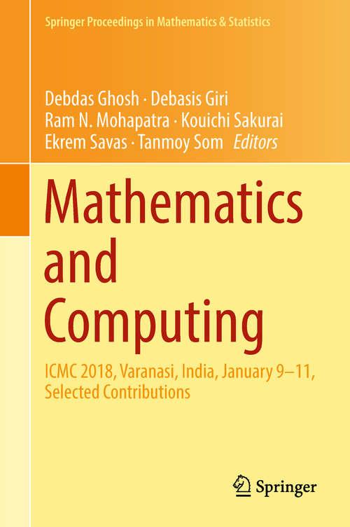Mathematics and Computing: Icmc, Haldia, India, January 2015 (Springer Proceedings in Mathematics & Statistics #139)