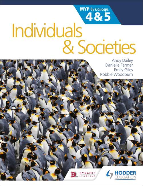 Individuals and Societies for the IB MYP 4&5: MYP by Concept