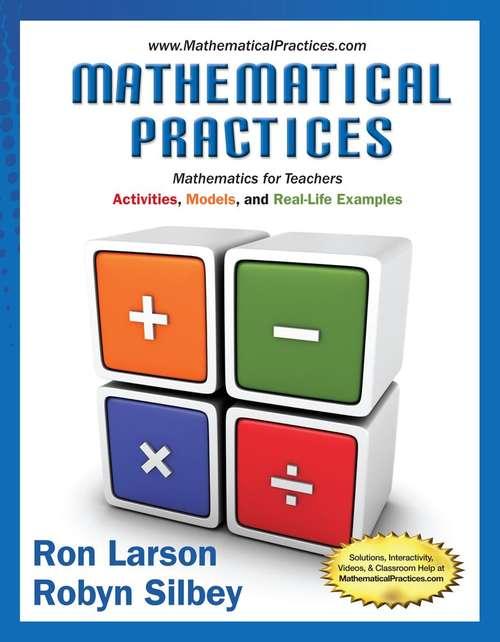Mathematical Practices, Mathematics For Teachers