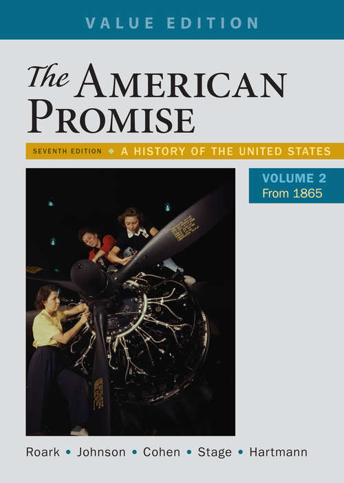 The American Promise: Volume II: From 1865