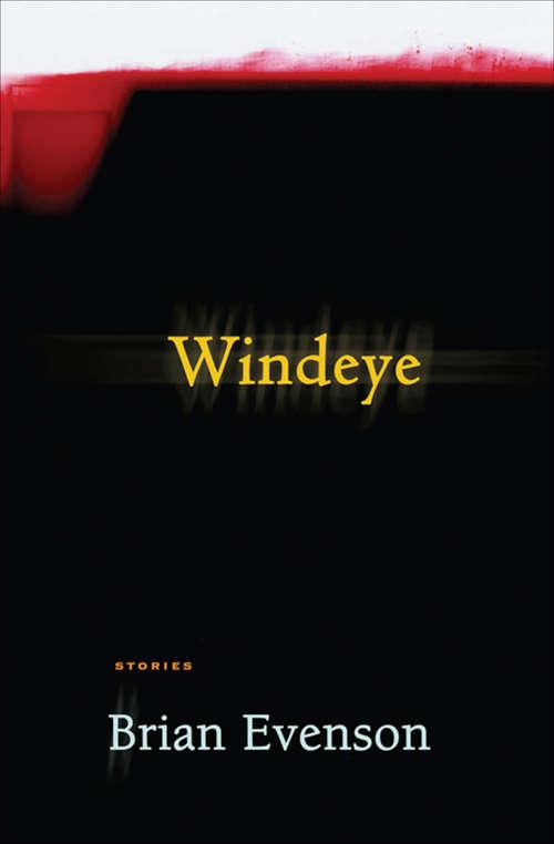 Windeye: Stories