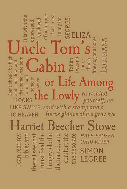 Uncle Tom's Cabin: or, Life Among the Lowly (Wordsworth Classics)