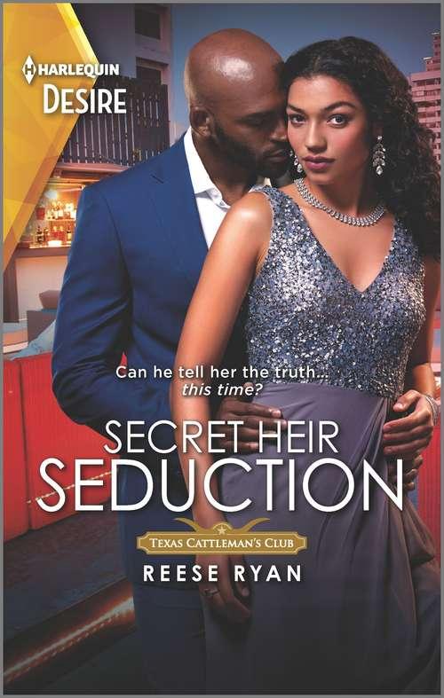 Secret Heir Seduction: Secret Heir Seduction / Heartbreaker (dynasties: Mesa Falls) (Texas Cattleman's Club: Inheritance #4)