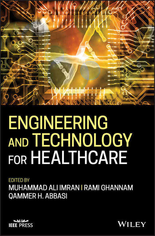 Engineering and Technology for Healthcare (Wiley - IEEE)