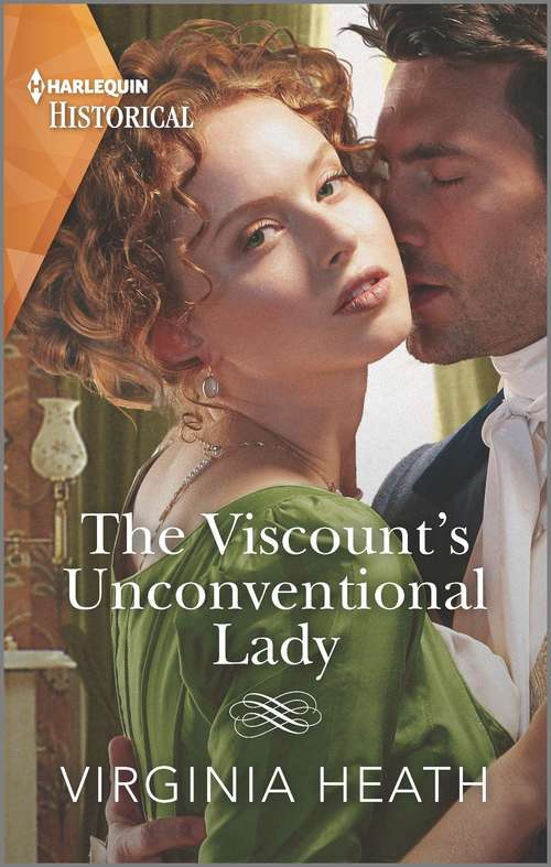 The Viscount's Unconventional Lady: A Regency Historical Romance (The Talk of the Beau Monde #1)