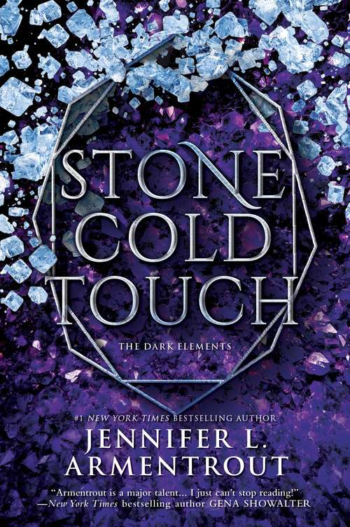 Stone Cold Touch: Bitter Sweet Love White Hot Kiss Stone Cold Touch Every Last Breath (The Dark Elements #2)