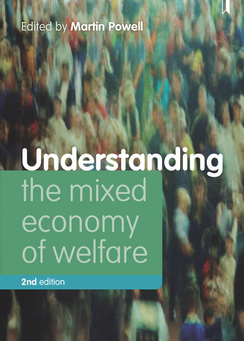 Understanding the Mixed Economy of Welfare (second edition)