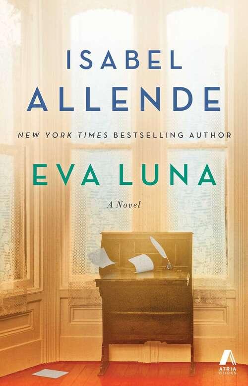 Eva Luna: A Novel (Jet;168-3. Bib. Isab Ser. #Vol. 168)