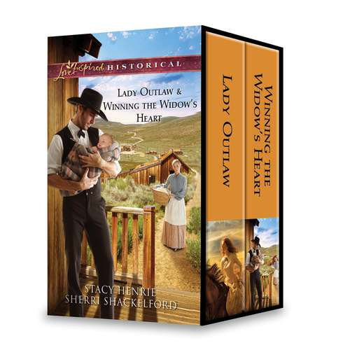 Lady Outlaw & Winning the Widow's Heart: Lady Outlaw\Winning the Widow's Heart